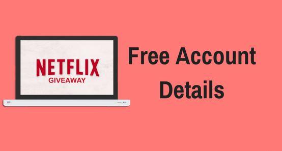 Free Netflix Accounts - 50+ Working Netflix Username and Password List